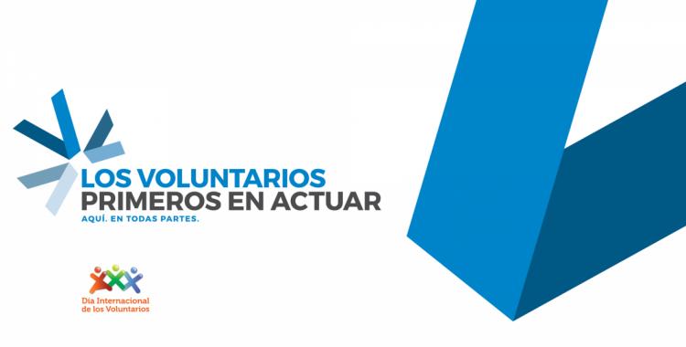 martes, 5 de diciembre Día Internacional de los Voluntarios 2017