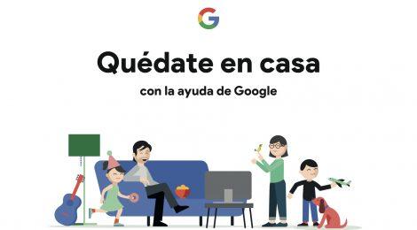 ¡Quédate en casa! con la ayuda de Google